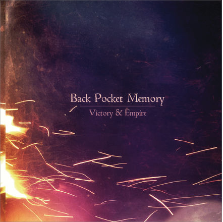 Back Pocket Memory - Victory & Empire